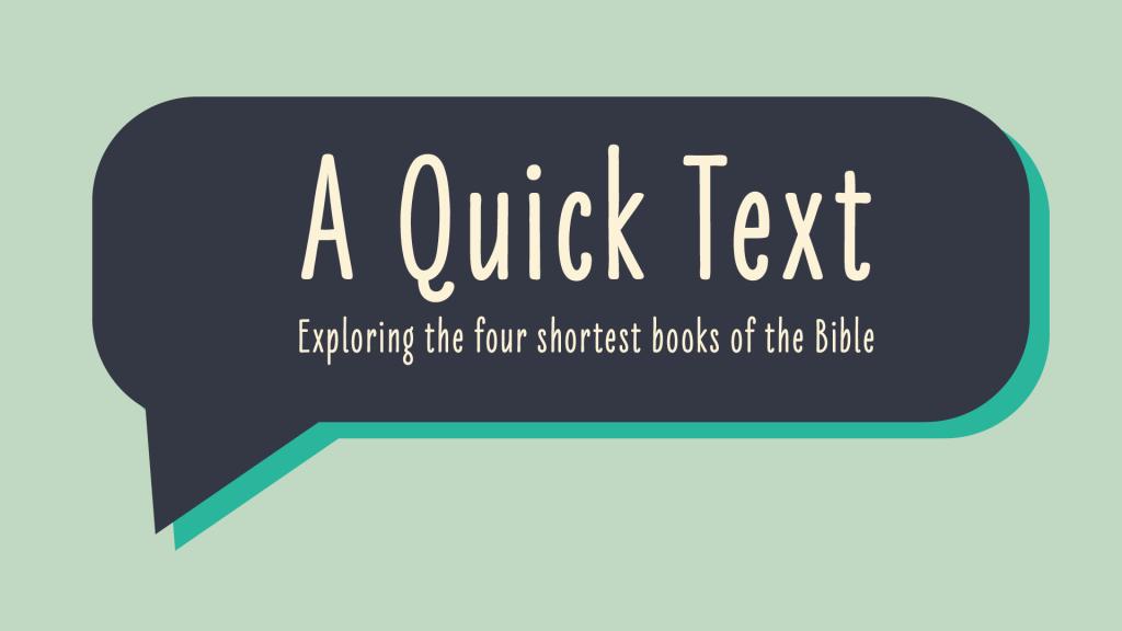 A Quick Text Sermon Series